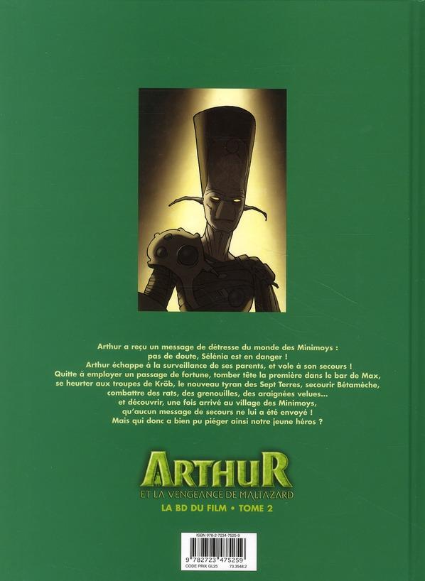 Arthur et la vengeance de Maltazard ; la BD du film T.2
