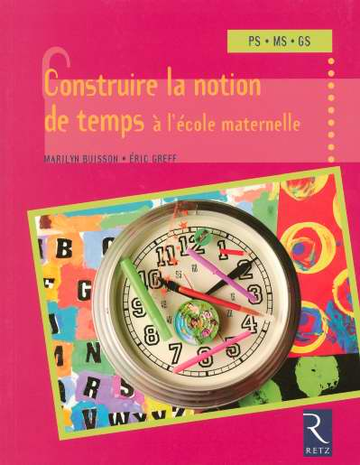 Construire La Notion De Temps