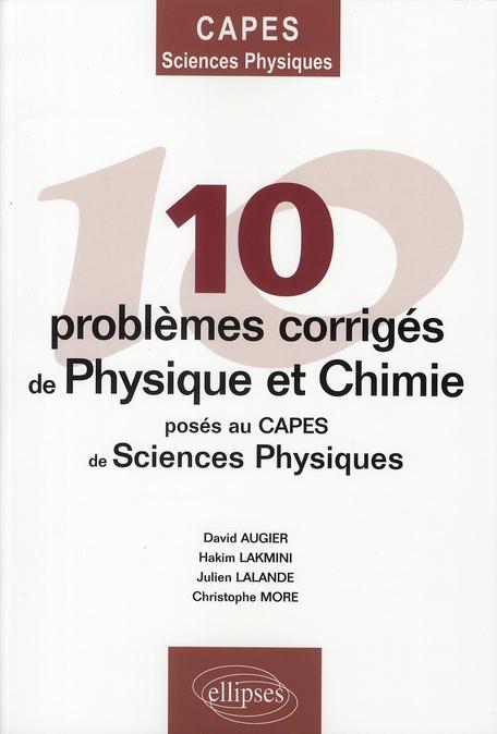 10 Problemes Corriges De Physique Chimie Poses Au Capes De Sciences Physique