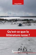 Vente Livre Numérique : Qu´est-ce que la littérature russe?  - Rolet Serge