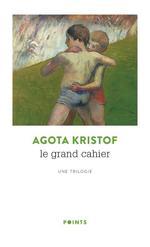 Couverture de Le Grand Cahier. Une Trilogie