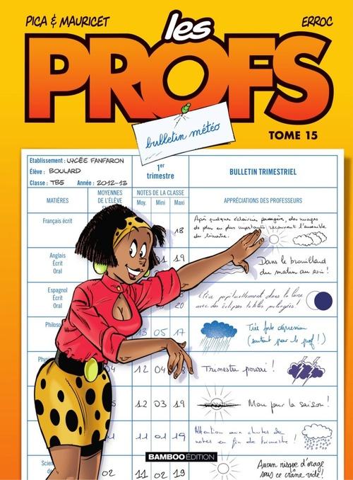 Vente Livre Numérique : Les Profs - tome 15 - Bulletin météo  - Pica  - Mauricet  - Erroc