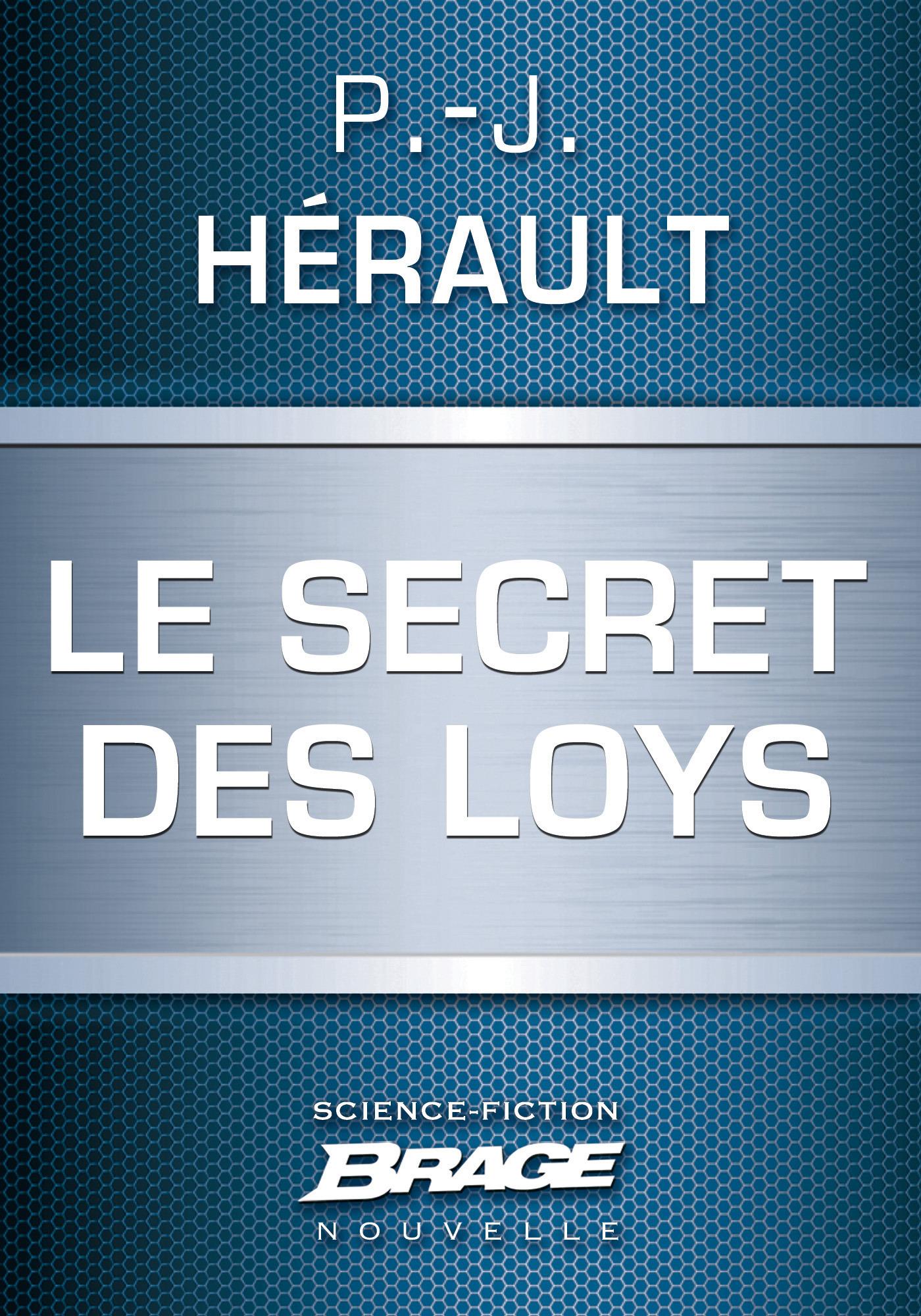 Le secret des Loys