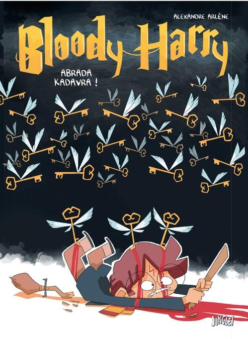Bloody Harry T.2 ; abrada kadavra !