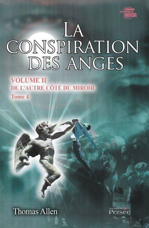 La conspiration des anges volume ii  tome 4