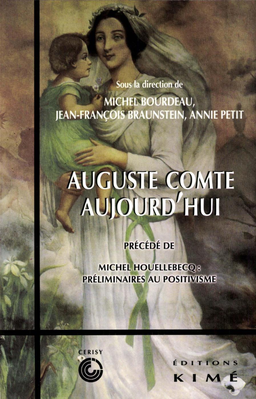 AUGUSTE COMTE AUJOURD'HUI