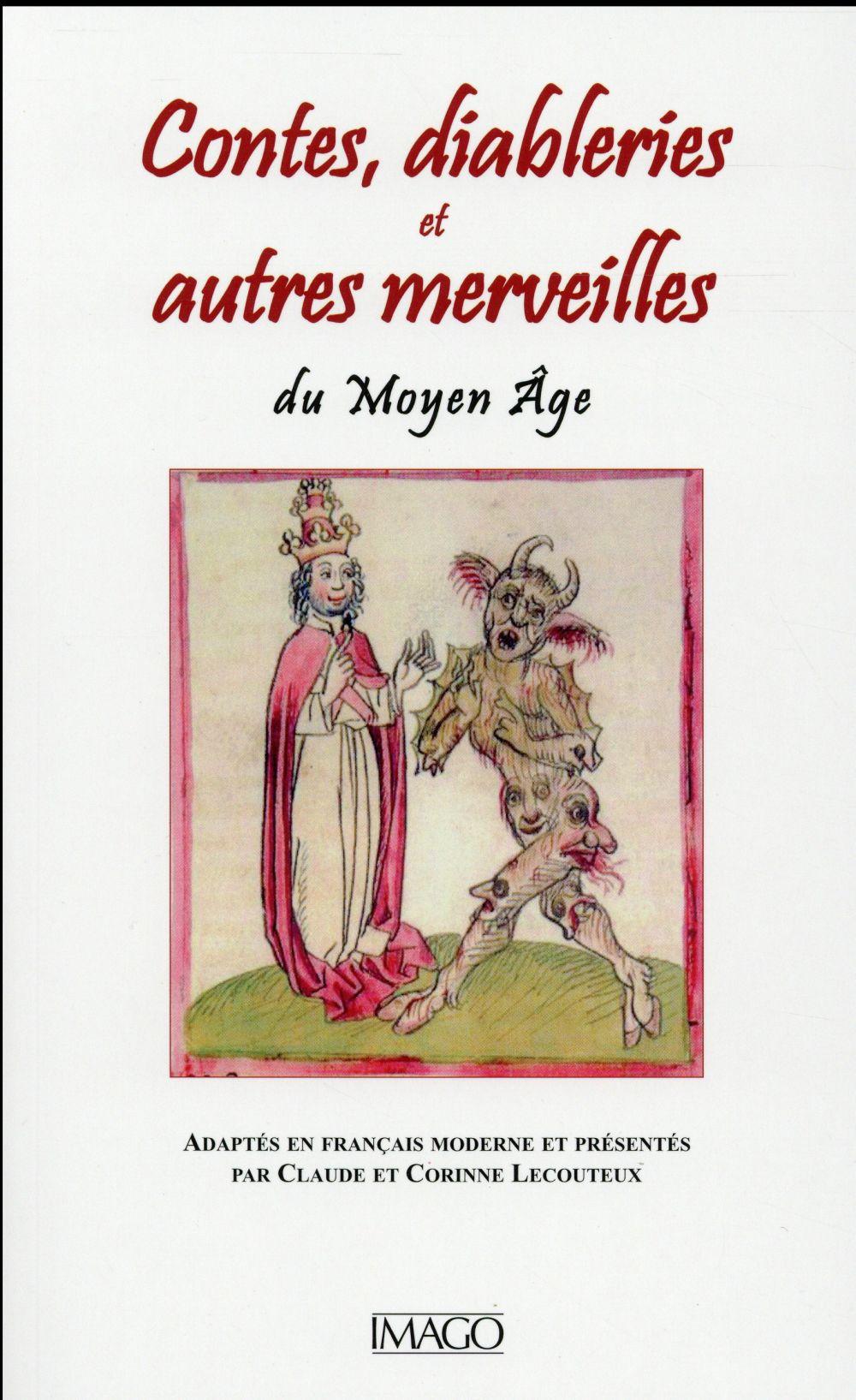 contes; diableries et autres merveilles du Moyen-âge