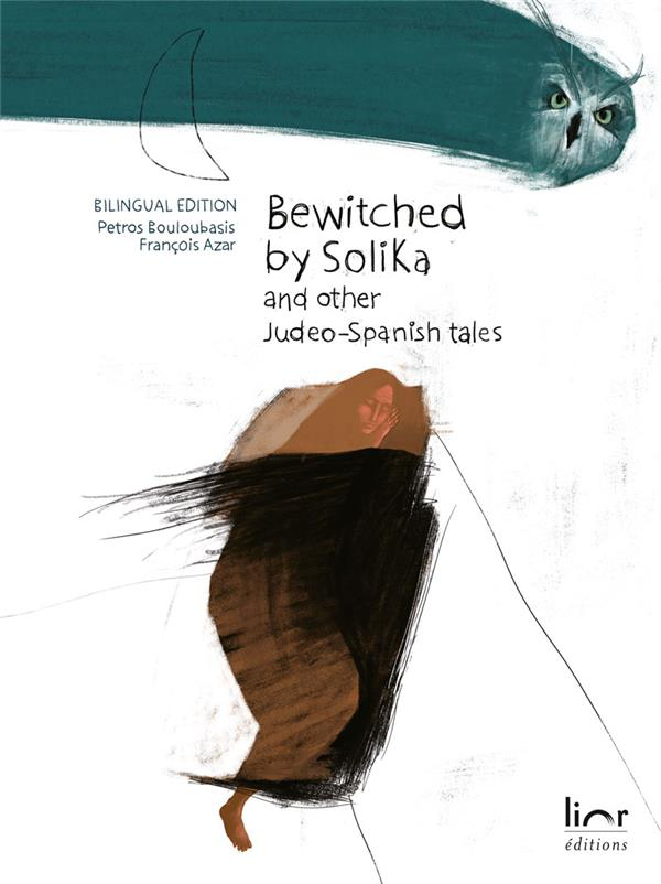 Bewiched by Solika ; and other judeo-spanish tales