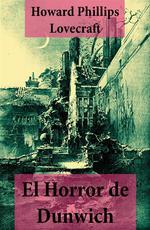 Vente EBooks : El Horror de Dunwich (texto completo, con índice activo)  - Howard Phillips LOVECRAFT