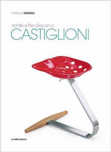 Achille e Pier Giacomo Castiglioni (minimum design serie)