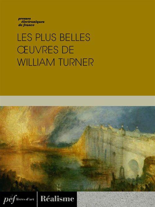 Les plus belles oeuvres de William Turner