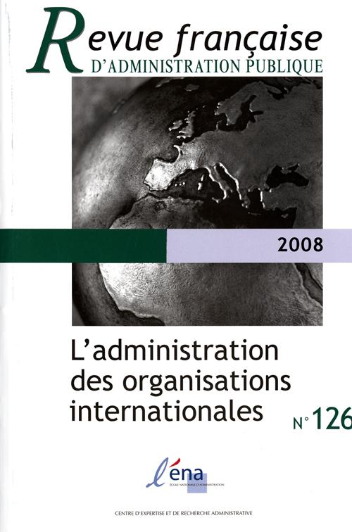 L'administration des organisations internationales