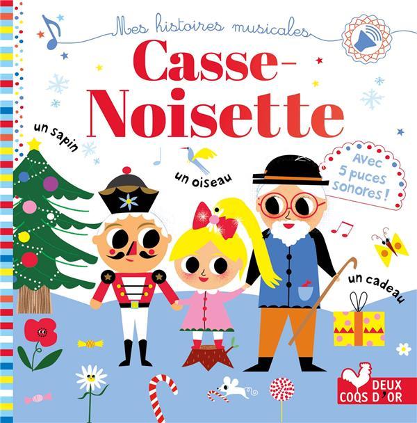 Casse Noisette ; livre sonore