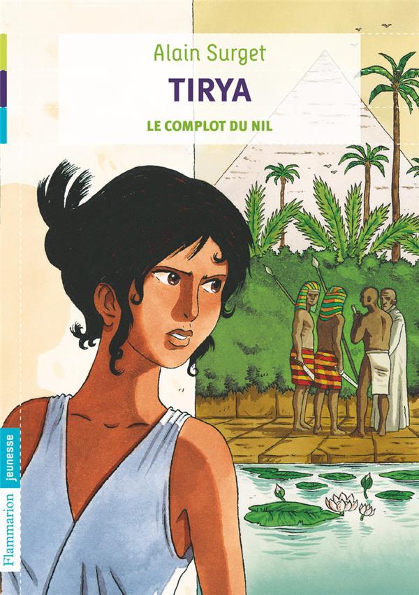 tirya t.1 ; le complot du Nil