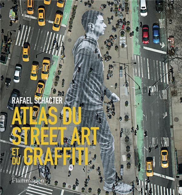 Atlas du street art et du graffiti