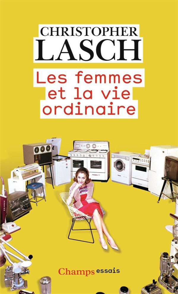 Les femmes et la vie ordinaire