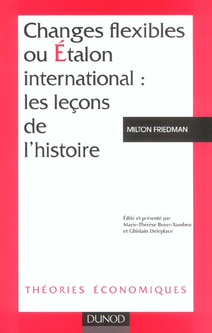 Changes Flexibles Ou Etalon International : Les Lecons De L'Histoire