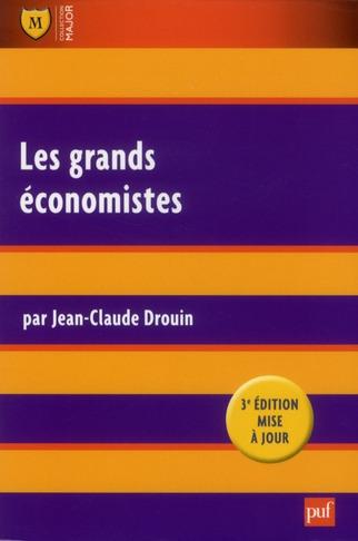 Les Grands Economistes (3e Edition)