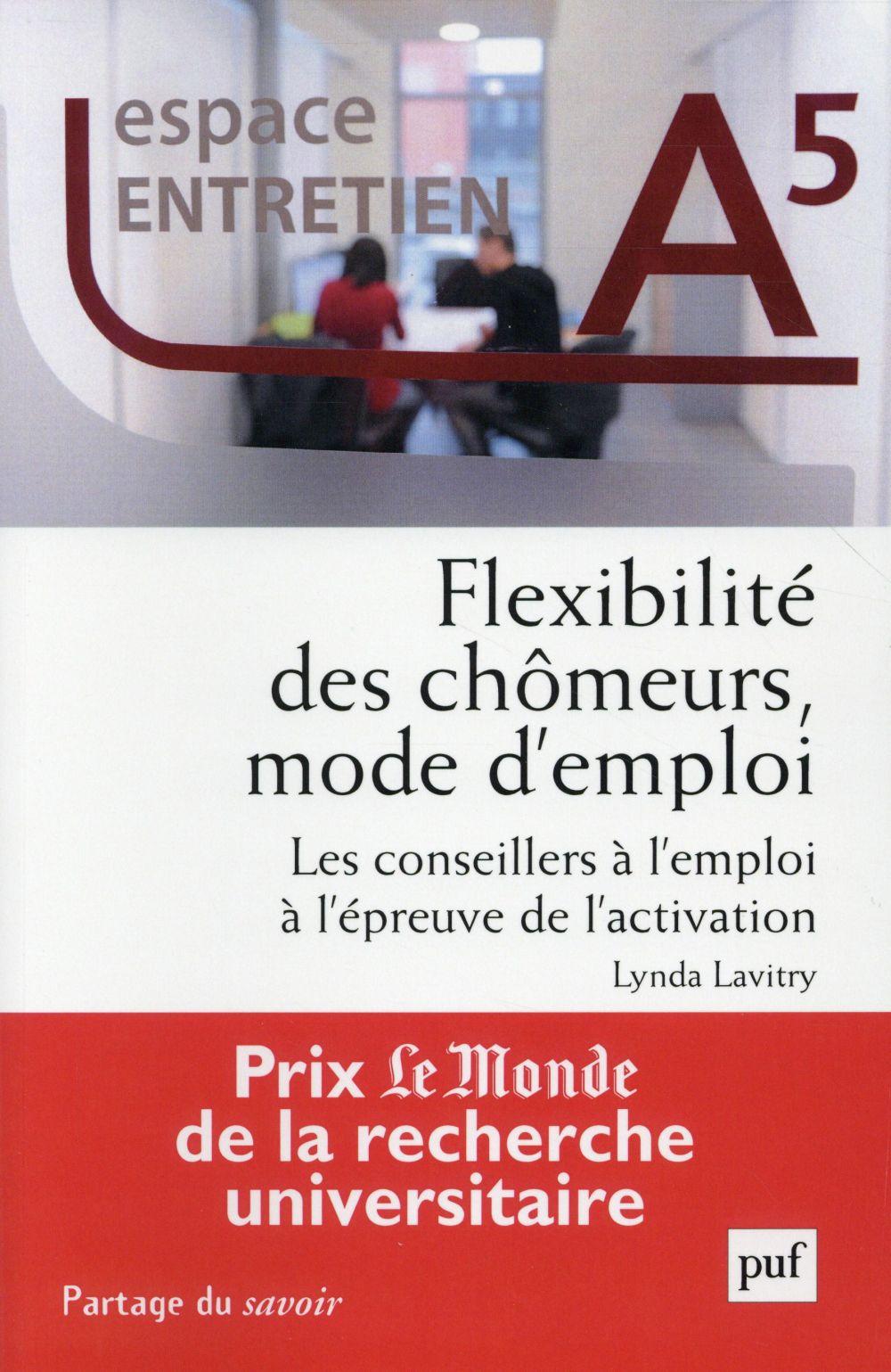 Flexibilité des chômeurs, mode d'emploi