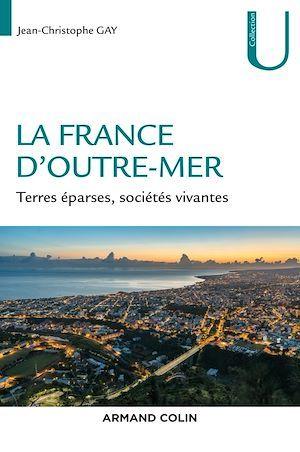 Vente Livre Numérique : La France d'Outre-mer  - Jean-Christophe Gay