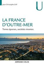 Vente EBooks : La France d'Outre-mer  - Jean-Christophe Gay