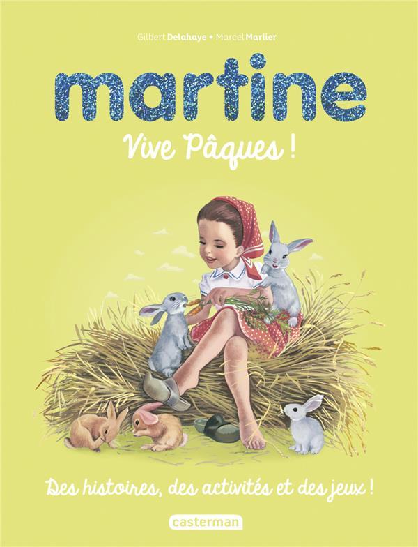 Martine ; vive Pâques ! (édition 2019)