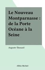 Le Nouveau Montparnasse : de la Porte Océane à la Seine