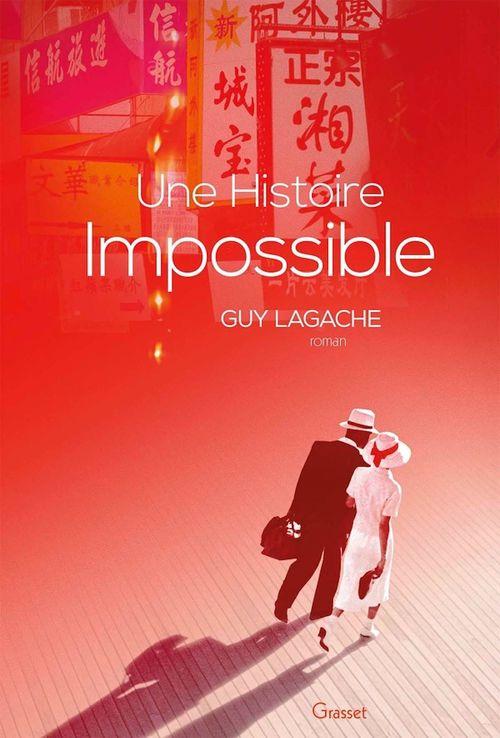 Une histoire impossible  - Guy Lagache