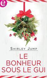 Vente EBooks : Le bonheur sous le gui  - Shirley Jump
