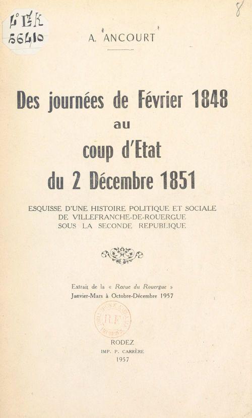 Des journées de février 1848 au coup d'État du 2 décembre 1851