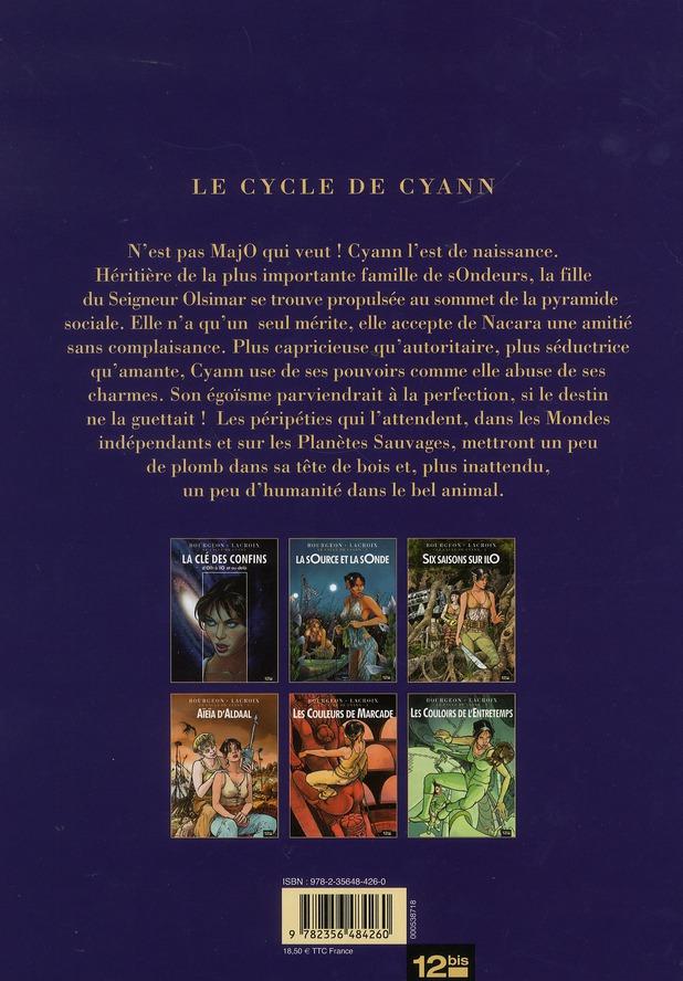 le cycle de Cyann t.2 ; six saisons sur ilO