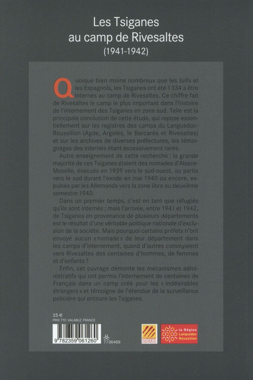 Français dans un camp pour étrangers ; les Tsiganes à Rivesaltes (1941-1942)