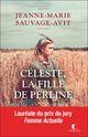 Céleste, la fille de Perline  - Jeanne-marie Sauvage-avit