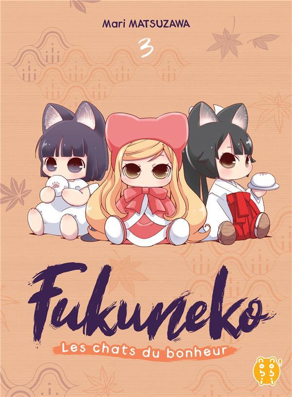Fukuneko, les chats du bonheur t.3