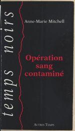 Opération sang contaminé