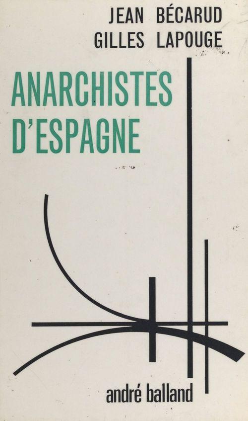 Anarchistes d'Espagne