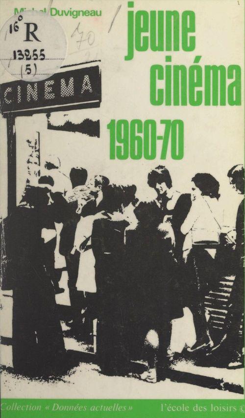 Jeune cinéma, 1960-1970
