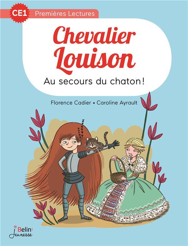 Chevalier Louison ; au secours du chaton !