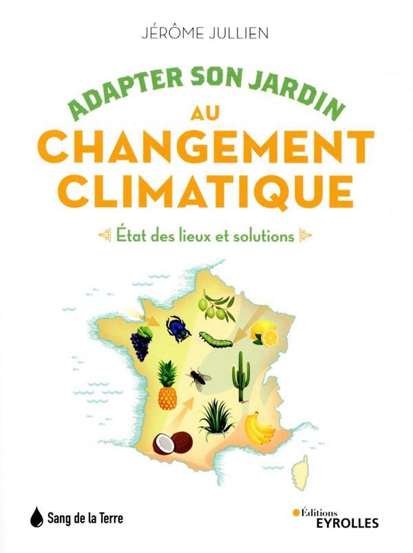 adapter son jardin au changement climatique : état des lieux et solutions