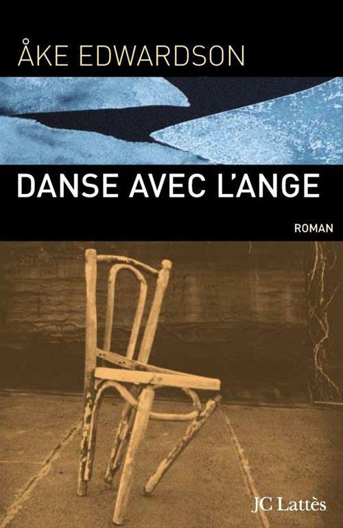 Danse avec l'ange  - Edwardson-A  - Ãke Edwardson