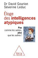 Vente Livre Numérique : Éloge des intelligences atypiques  - David Gourion - Séverine Leduc