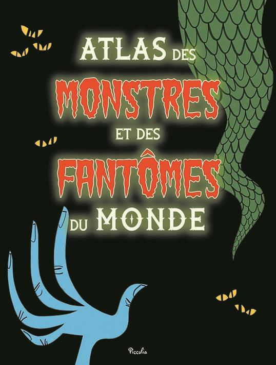 ATLAS MONSTRES ET FANTOMESATLAS MONSTRES ET FANTOMES PICCOLIA