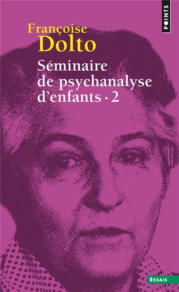 Séminaire de psychanalyse d'enfants t.2