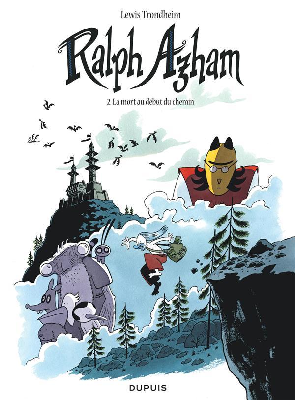 Ralph Azham T.2 ; la mort au début du chemin