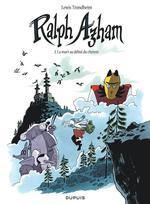 Couverture de Ralph Azham - Tome 2 - La Mort Au Debut Du Chemin