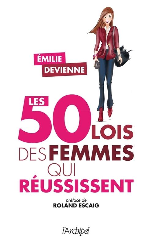 Les 50 « lois » des femmes qui réussissent