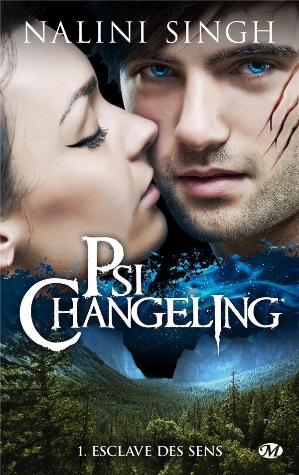 Psi-Changeling T.1 ; esclave des sens