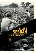 Noir diadème  - Gilles Sebhan