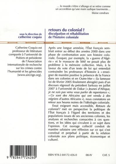 Retours du colonial ? ; disculpation et réhabilitation de l'histoire coloniale