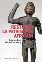 Vente Livre Numérique : Restituer le patrimoine africain  - Felwine Sarr - Benedicte Savoy